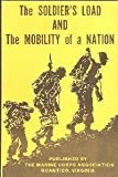 The Soldier's Load and the Mobility of a Nation (0686310012) by Marshall, S. L. A.