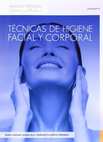 TECNICAS DE HIGIENE FACIAL Y CORPORAL
