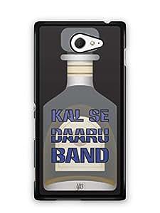 YuBingo Kal Se Daaru Band Mobile Case Back Cover for Sony Xperia M2