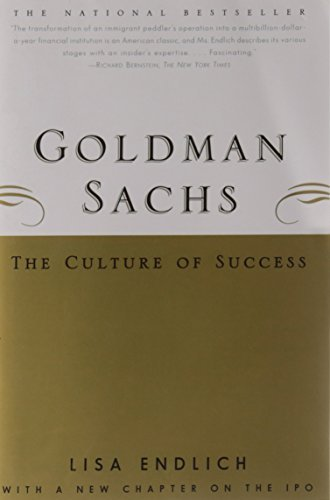 goldman-sachs-the-culture-of-success-by-lisa-endlich-2000-03-09