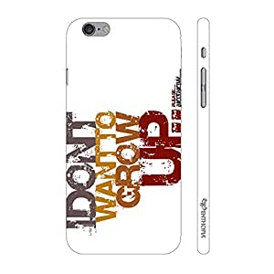Enthopia Designer Hardshell Case DON'T WANT TO GROW UP Back Cover for Apple Iphone 6 Plus, 6s Plus