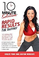 10 Minute Solution - Rapid Results Fat Burner