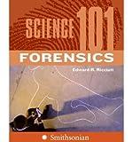img - for [(Science 101: Forensics )] [Author: Edward Ricciuti] [Sep-2007] book / textbook / text book