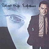 Exposure by Robert Fripp [Music CD]