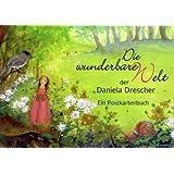 """Die wunderbare Welt der Daniela Drescher: Ein Postkartenbuchvon """"Daniela Drescher"""""""