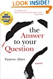 The Answer to Your Question
