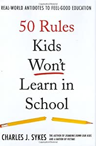 "Cover of ""50 Rules Kids Won't Learn in Sc..."
