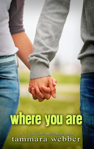 Where You Are (Between the Lines #2) by Tammara Webber