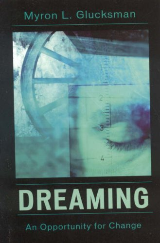 Dreaming: An Opportunity for Change