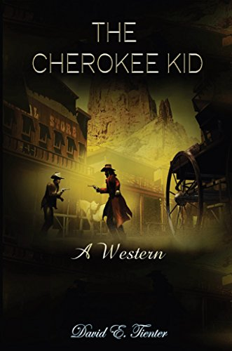 Book: The Cherokee Kid - A Western by David Tienter