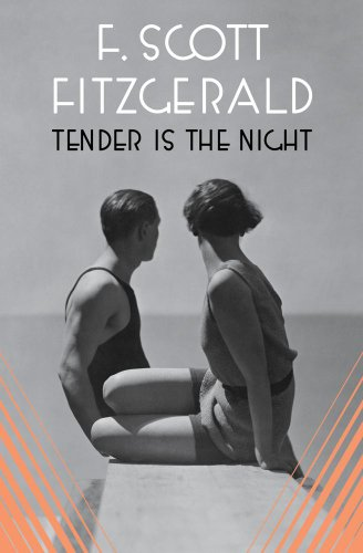 Tender Is the Night, F. Scott Fitzgerald