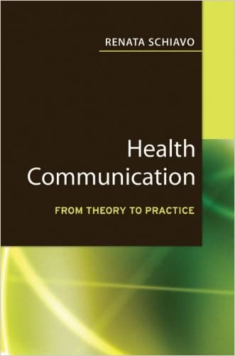 Health Communication: From Theory to Practice (J-B Public Health/Health Services Text) - Key words: health communication, public health, health behavior, behavior change communications