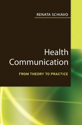 Health Communication: From Theory to Practice (J-B Public...