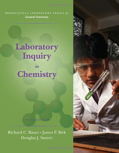 Laboratory Inquiry In Chemistry (Brooks/Cole Laboratory Series For General Chemistry)