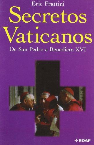 Secretos Vaticanos D S.Pedro A Benedicto: 24 (Clio. Crónicas de la Historia)