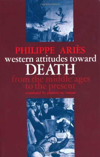 Western Attitudes toward Death: From the Middle Ages to...
