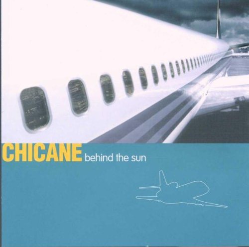Chicane-Behind The Sun  Deluxe Version Remastered-WEB-2013-TSP Download
