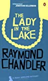 Raymond Chandler The Lady in the Lake (A Philip Marlowe Novel)