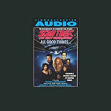 Star Trek, The Next Generation: All Good Things... Audiobook by Michael Jan Friedman Narrated by Jonathan Frakes