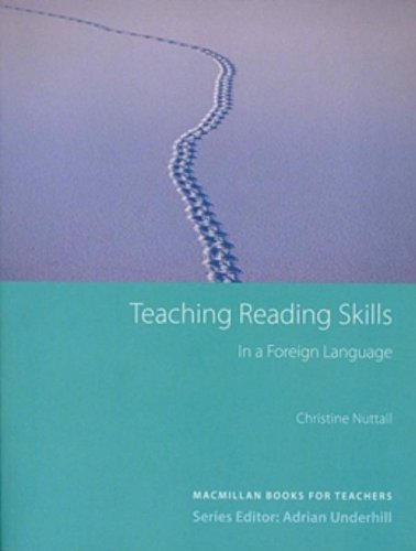 Teaching Reading Skills in a Foreign Language (3rd Edition) (Macmillan Books for Teachers Series) (ELT)