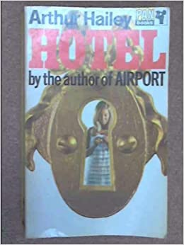 relationship problems in hotel a novel by arthur hailey In airport, arthur hailey weaves together several plots whose characters happen to be in a particular place, just as he did in hotel in this case, the scene is the fictitious lincoln international airport in the overnight hours during a blizzard.