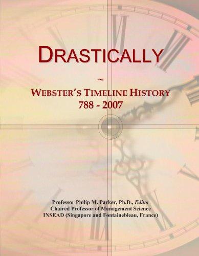 Drastically: Webster's Timeline History, 788 - 2007