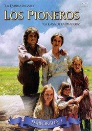 Los Pioneros - La Casa De La Pradera Temporada 1