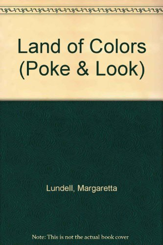 The Land of Colors (Poke and Look)