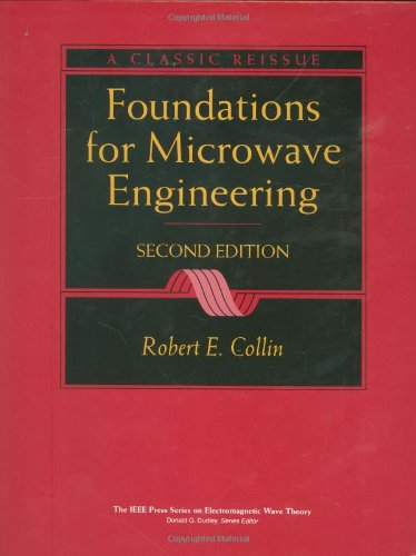 Foundations For Microwave Engineering - 2Nd Edition
