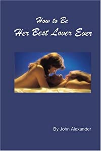 How to Be Her Best Lover Ever PDF Download