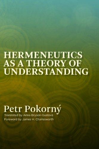 Hermeneutics as a Theory of Understanding, Volume 1