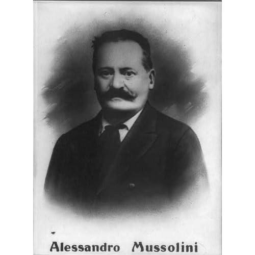 Amazon.com: Photo: Alessandro Mussolini, 1854-1910, Father