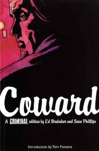 Criminal: Coward