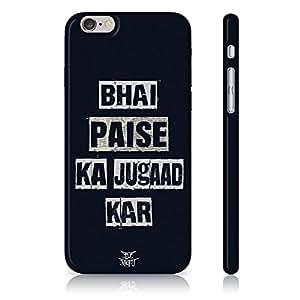 Be Awara Bhai Paise Ka Jugaad Kar Back Case for iPhone 6S Plus