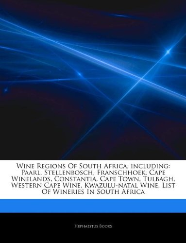 Wine Regions Of South Africa, including: Paarl, Stellenbosch, Franschhoek, Cape Winelands, Constantia, Cape Town, Tulbagh, Western Cape Wine, Kwazulu-natal Wine, List Of Wineries In South Africa