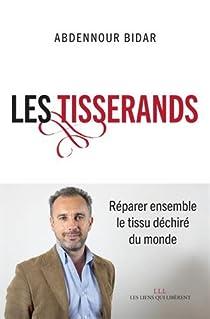 Les Tisserands par Bidar