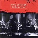 Thrakattak By King Crimson (1996-05-24)