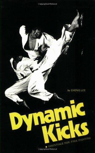 Dynamic Kicks: Essentials for Free Fighting (Specialties Series)