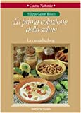 img - for La prima colazione della salute. La crema Budwig book / textbook / text book