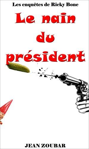 Couverture du livre Le nain du président
