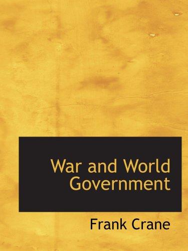 Krieg und Weltregierung