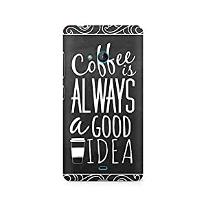 Ebby Coffee is always a good idea Premium Printed Case For Nokia Lumia 540