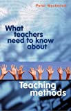 img - for What Teachers Need to Know About Teaching Methods book / textbook / text book