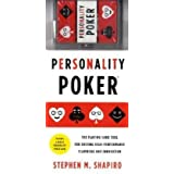 By Stephen M. Shapiro: Personality Poker: The Playing Card Tool for Driving High-Performance Teamwork and Innovation
