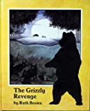 The Grizzly Revenge