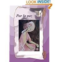 Por La Paz (Spanish Edition)