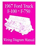 1967 Ford F-100 F-150 To F-750 Truck Electrical Wiring Diagrams Schematic Manual