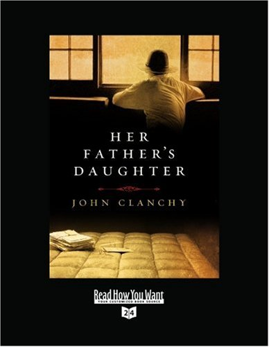 Her Father's Daughter (Volume 1 of 2) (EasyRead Super Large 24pt Edition)