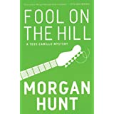 Fool on the Hill: A Tess Camillo Mystery ~ Morgan Hunt