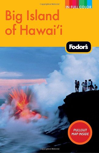 Fodor'S Big Island Of Hawaii, 3Rd Edition (Full-Color Travel Guide)